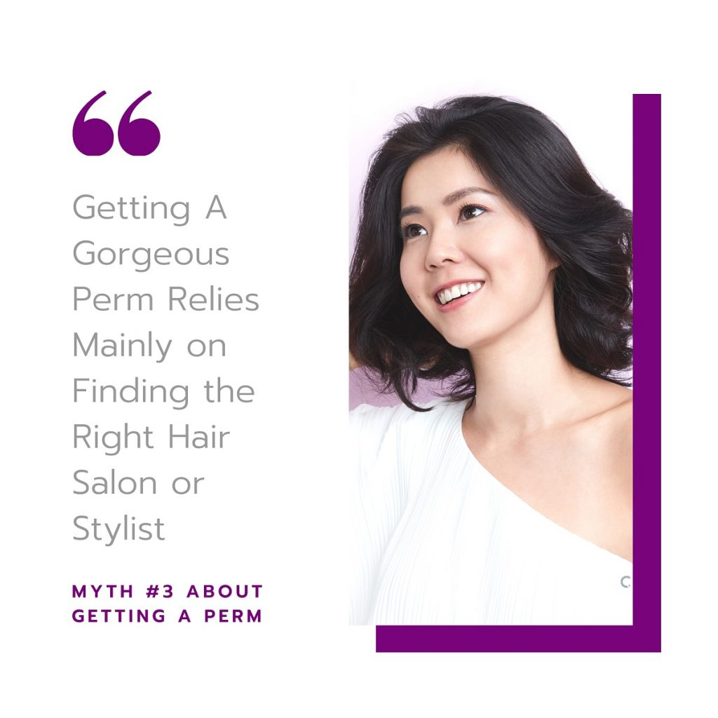 Myth #3: Getting A Gorgeous End Result Relies Mainly on Finding the Right Hair Salon or Stylist