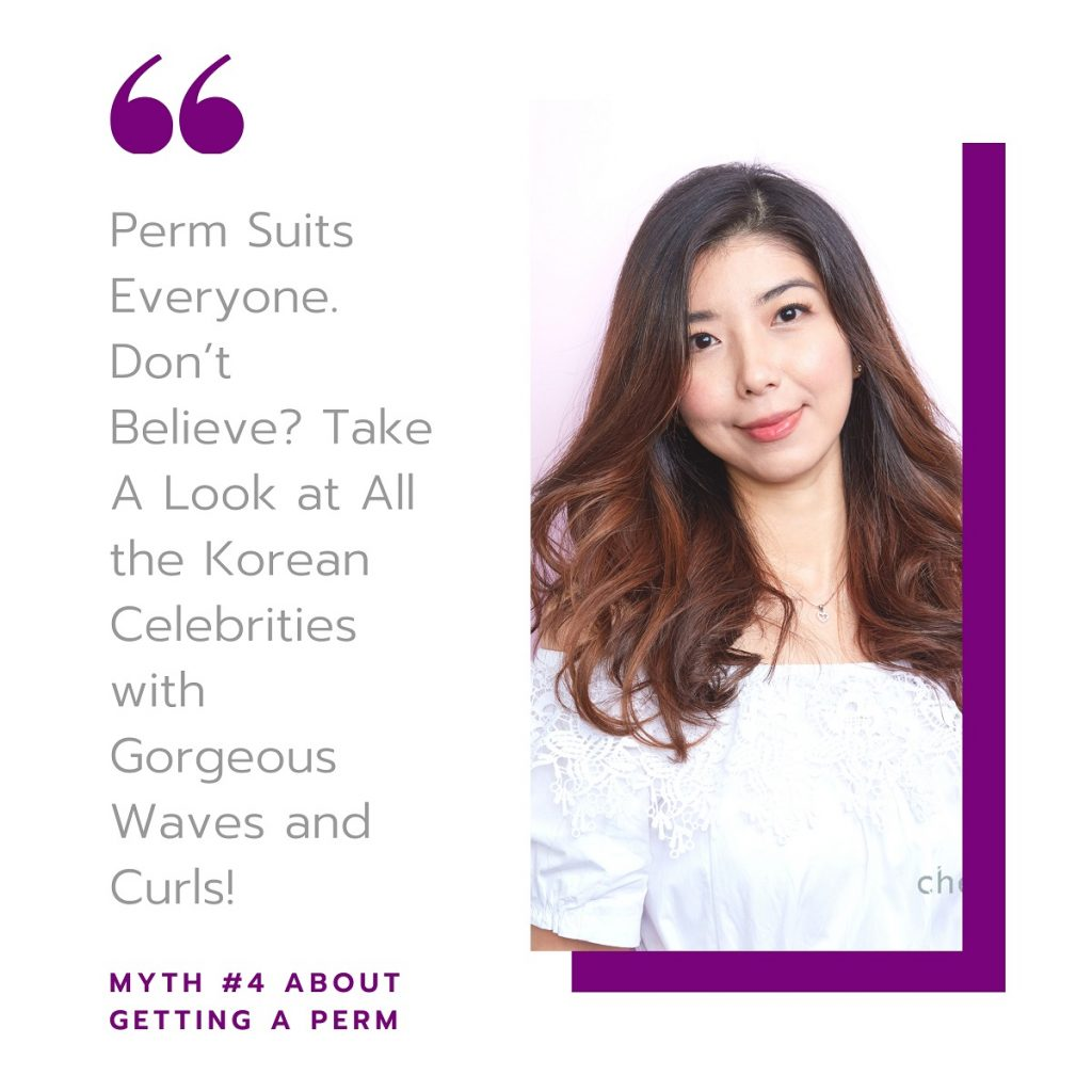 Myth #4:  Such hairstyles Suit Everyone. Don't Believe? Take A Look at All the Korean Celebrities with Gorgeous Waves and Curls!