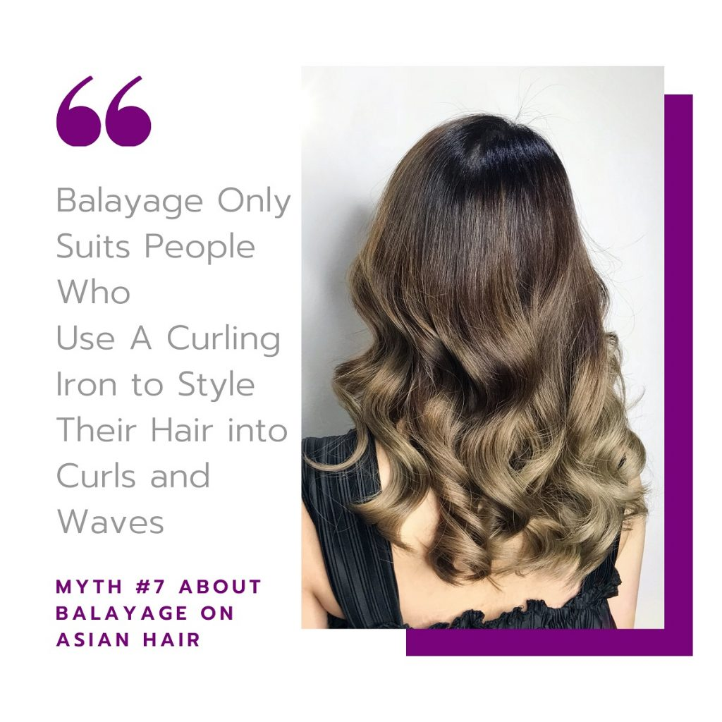 Myth #7: Such Colour Styles Only Suit People Who Use A Curling Iron to Style Their Hair